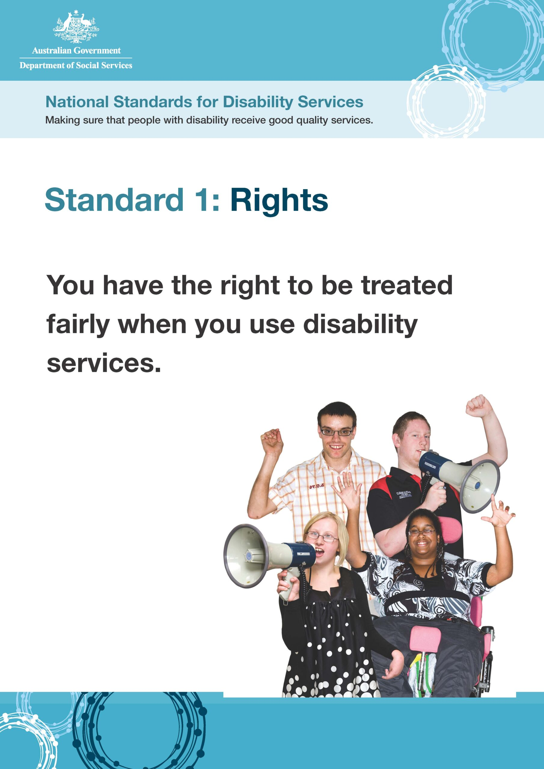 We deliver person centred services that respects the human rights and privacy of our customers..